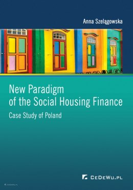 New Paradigm of the Social Housing Finance. Case Study of Poland